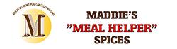 "MADDIE'S ""MEAL HELPER"" SPICES"